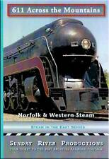 Norfolk & Western Steam 611 Across the Mountains DVD NEW Sunday River N&W