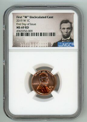 2019-W Lincoln Cent MS69RD Shield PCGS Uncirculated First Day of Issue FDOI
