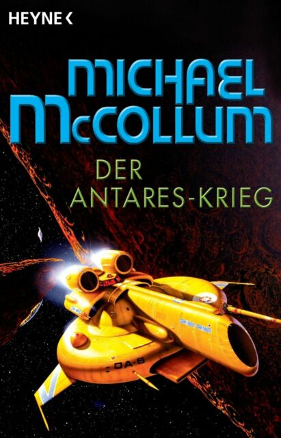 McCollum, Michael - Der Antares-Krieg: Roman /4