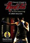 David Cheah's Muay Thai Kick Boxing by David Cheah (Paperback, 2014)