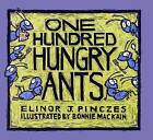 One Hundred Hungry Ants by Elinor J. Pinczes (Paperback, 2000)