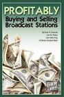 Profitably Buying and Broadcast Stations by Erwin Krasnow 9781440169519