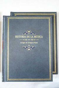 Historia-de-la-musica-Tomo-VI-y-VII-El-siglo-XX
