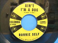 Ronnie Self Ain't I'm A Dog / Rocky Road Blues 1957 45 Single Columbia 4-40989-c