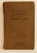 MEXICO POR AUTOMOVIL.GRISMER & OLMSTED 1938 Hardcover
