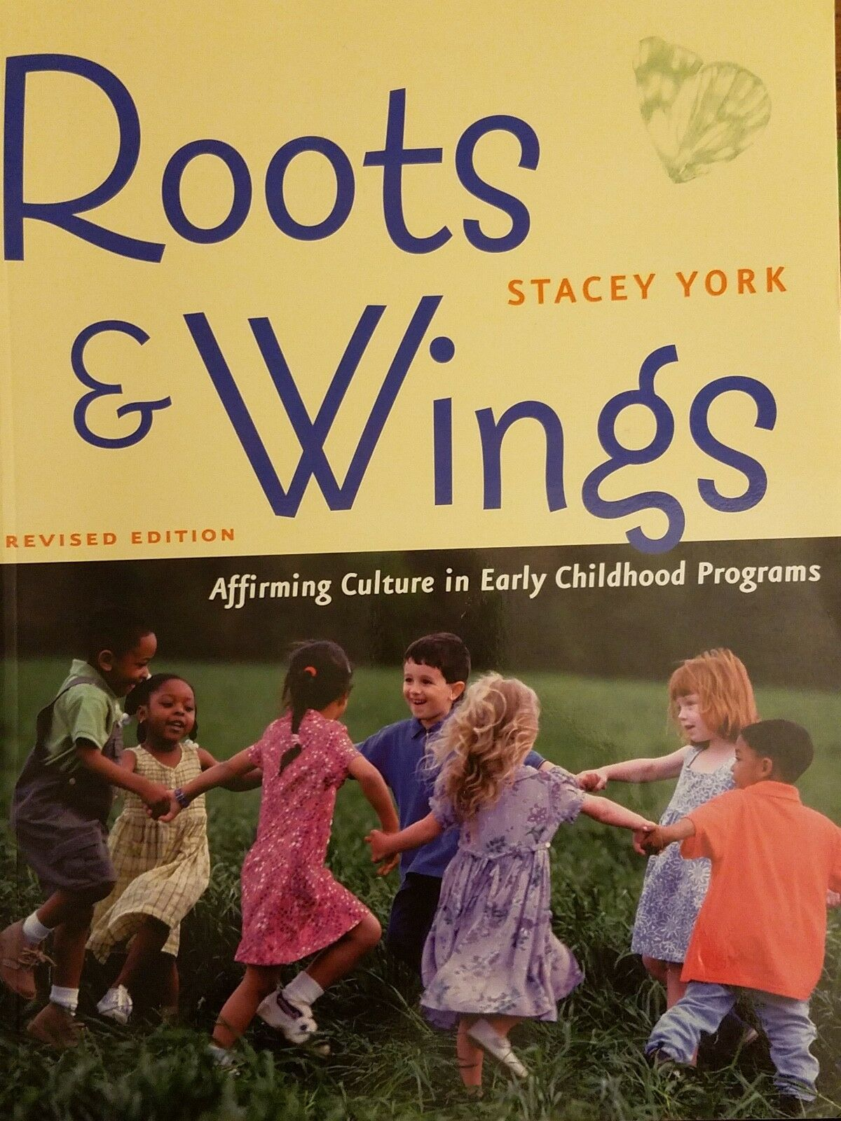 roots and wings revised edition york stacey