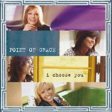 Point of Grace, I Choose You (CD 2004) ** BRAND NEW & SEALED **