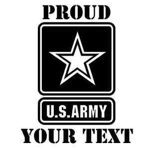 PICK-COLOR-SIZE-TEXT-Vinyl-Decal-Proud-US-Army-Sticker-Window-Glass-Car-Truck