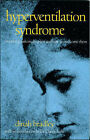 Hyperventilation Syndrome: Breathing Pattern Disorders and How to Overcome Them by Dinah Bradley (Paperback, 1998)