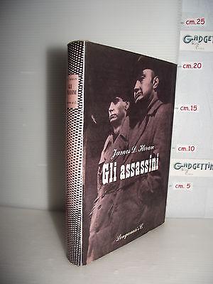 LIBRO James D.Horan GLI ASSASSINI ed.1962 Traduzione Sergio Flaccomio
