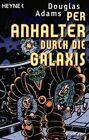 Per Anhalter Durch Die Galaxis by Douglas Adams (Paperback, 1999)