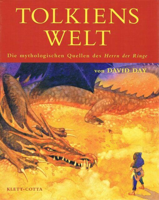 Tolkiens Welt  Die mythologischen Quellen des Herrn der Ringe von David Day