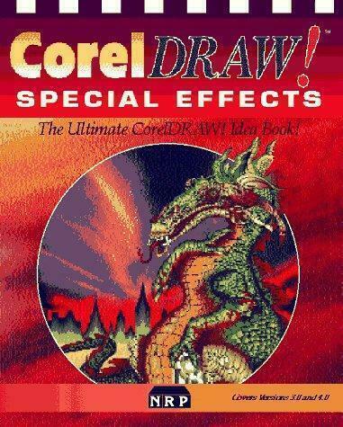 CorelDRAW! Special Effects by Dan Gray