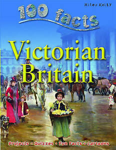Victorian-Britain-100-Facts-on-100-Facts-on-by-Steve-Parker-Camilla-d