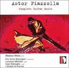 Piazzolla: Complete Guitar Music (CD, Jul-2006, Stradivarius)