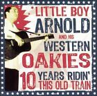 10 Years Ridin' This Old Train by Little Boy Arnold (CD, Mar-2005, Sleazy)