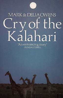 1 of 1 - USED (VG) Cry of the Kalahari by Mark Owens