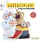 Minions: Long Live King Bob by Centum Books (Hardback, 2015)