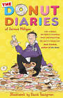 The Donut Diaries: Book One by Dermot Milligan, Anthony McGowan (Paperback, 2011)