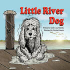 Little River Dog by Sarah Case Mamika (Paperback / softback, 2010)