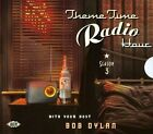 Theme Time Radio Hour 3 with Bob Dylan by Various Artists (CD, Nov-2010, 2 Discs, Ace (Label))