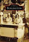 Burlington by Don Bolden (Paperback / softback, 2009)