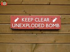 """KEEP CLEAR, UNEXPLODED BOMB SIGN""  Vintage Antique Patina Look. All Metal"