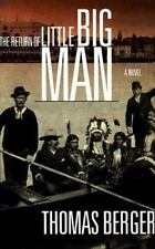 The Return of Little Big Man, Berger, Thomas, 0316098442, Book, Acceptable
