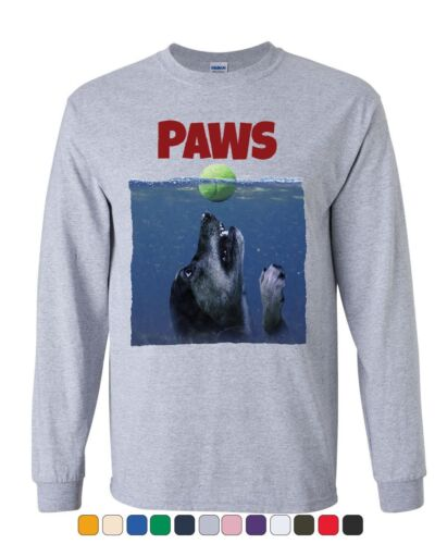 PAWS Funny Parody Long Sleeve T-Shirt Dog Lovers Pet Best Friend Tee