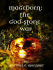 Mageborn: the God-Stone War by Michael G. Manning (CD-Audio, 2013)