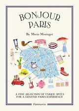 Bonjour Paris by Marin Montagut (2015, Paperback) Insider Paris Secrets