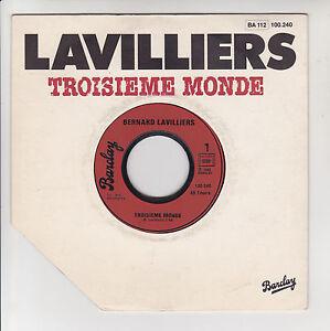 Bernard-LAVILLIERS-Vinyle-45T-SP-7-034-TROISIEME-MONDE-BARCLAY-100-240-F-Reduit