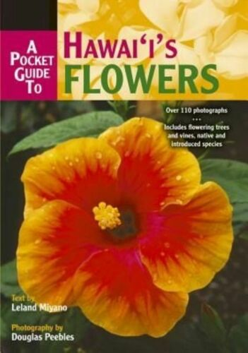 1 of 1 - A Pocket Guide to Hawaii's Flowers, Miyano, L., Very Good Book
