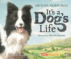 It's a Dog's Life by Michael Morpurgo (Paperback, 2010)