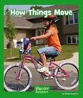 How Things Move by Helen Gregory (Hardback, 2013)