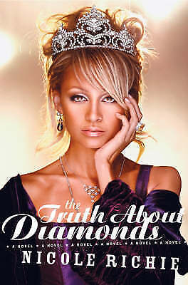 1 of 1 - The Truth About Diamonds: A Novel by Nicole Richie (Paperback, 2006)