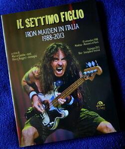 Il-settimo-figlio-Iron-Maiden-in-Italia-1988-2013-Libro-BOOK-Arcana-book-EDDIE