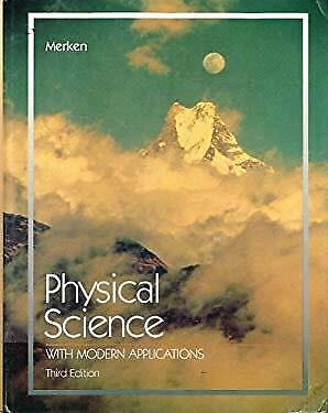 Physical Science with Modern Applications by Merken, Melvin