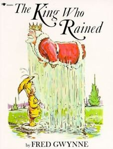 The-King-Who-Rained-By-Gwynne-Fred
