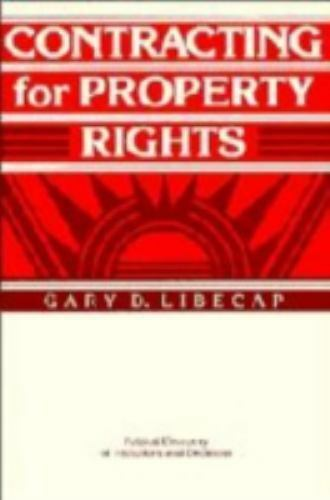 Contracting for Property Rights (Political Economy of Institutions and Decisions