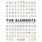 Elements : The New Guide to the Building Blocks of Our Universe by Jack Challoner (Hardback, 2014)