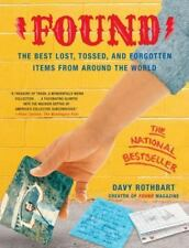 Found : The Best Lost, Tossed, and Forgotten Items from Around the World by Davy Rothbart (2004, Paperback)
