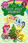 Holly, Jolly Harmony by D Jakobs (Hardback, 2013)