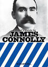 A Rebel's Guide to James Connolly by Sean Mitchell (Paperback, 2016)