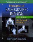Workbook for Carlton/Adler's Principles of Radiographic Imaging by Arlene McKenna Adler, Richard Carlton, R. Gustafson, Gary White (Paperback, 2012)