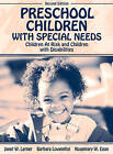 Preschool Children with Special Needs: Children at Risk, Children with Disabilities by Barbara Lowenthal, Janet W. Lerner, Rosemary W. Egan (Hardback, 2002)