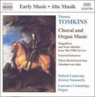 Thomas Tomkins: Choral & Organ Music (CD, Oct-1999, Naxos (Distributor))