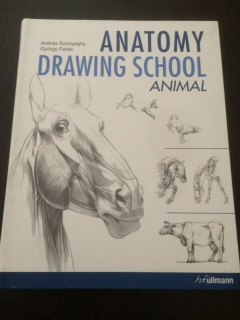 """Anatomy Drawing School: Animal Anatomy"" A.Szunyoghy & G.Feher (2010) *VGC*"