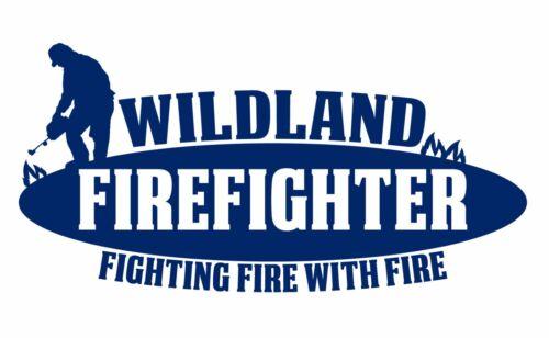 Wildland Firefighter Vinyl Decal Sticker Window Glass Car Truck