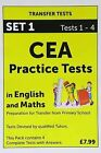 CEA Practice Tests in English and Maths: Pack 1: Tests 1 - 4 by Pat Quinn (Pamphlet, 2009)